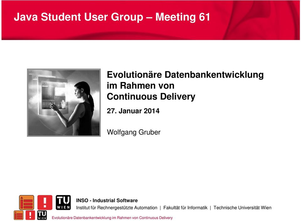 Januar 2014 Wolfgang Gruber INSO - Industrial Software Institut