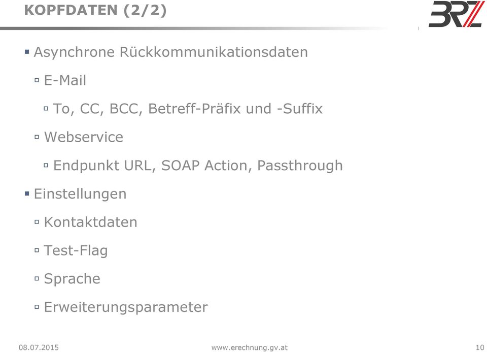 SOAP Action, Passthrough Einstellungen Kontaktdaten Test-Flag