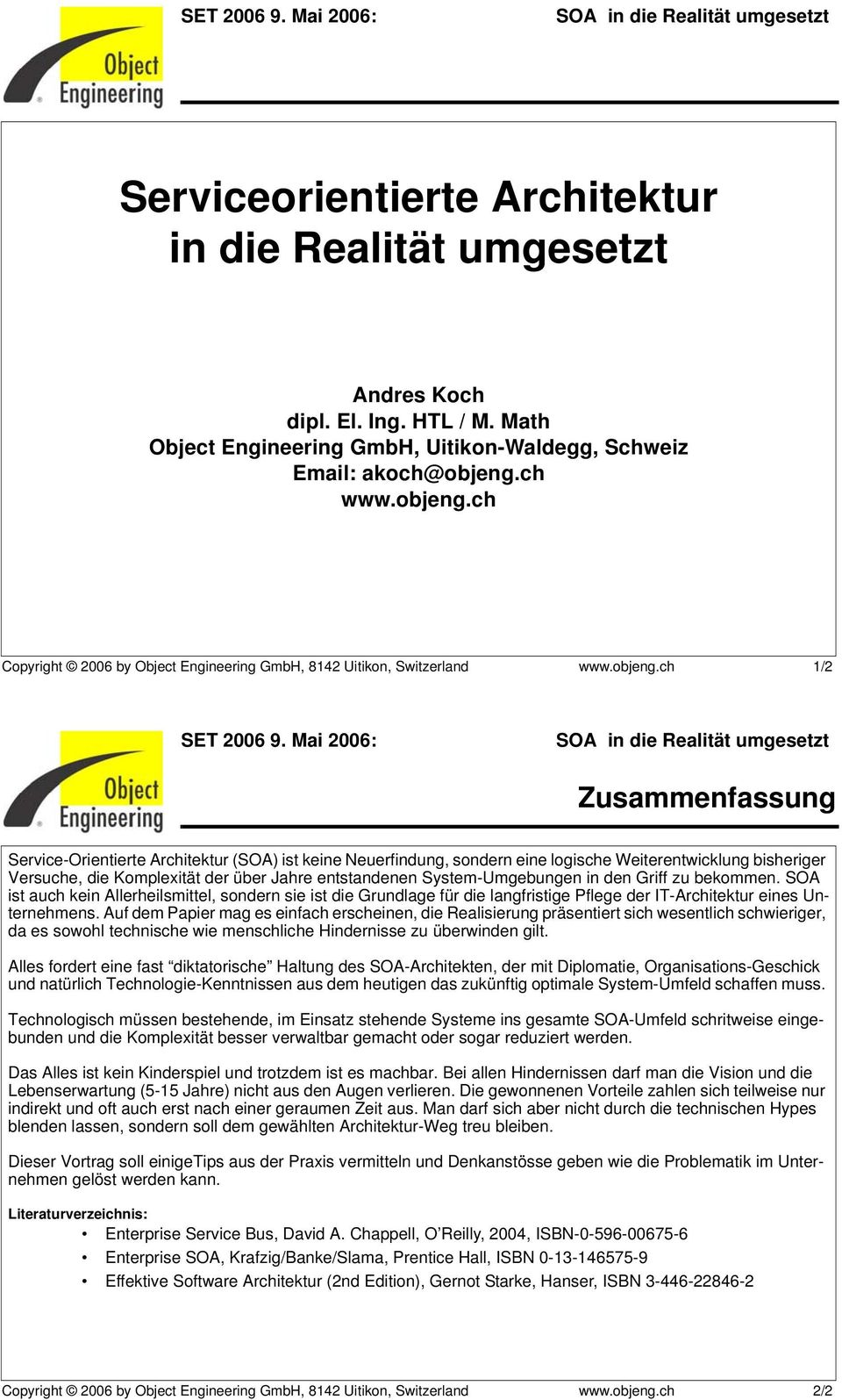 ch Copyright 2006 by Object Engineering GmbH, 8142 Uitikon, Switzerland www.objeng.