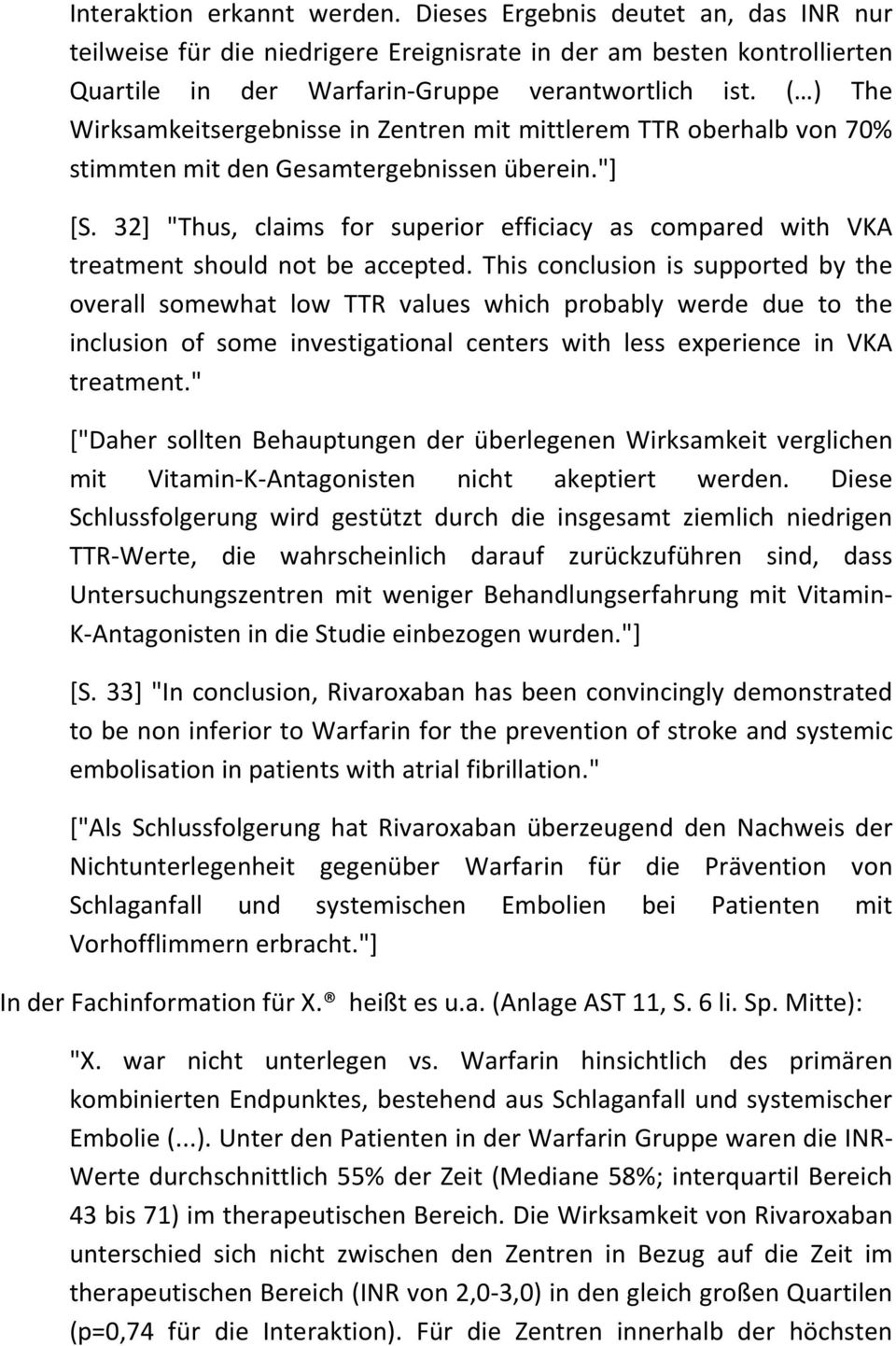 "32] ""Thus, claims for superior efficiacy as compared with VKA treatment should not be accepted."