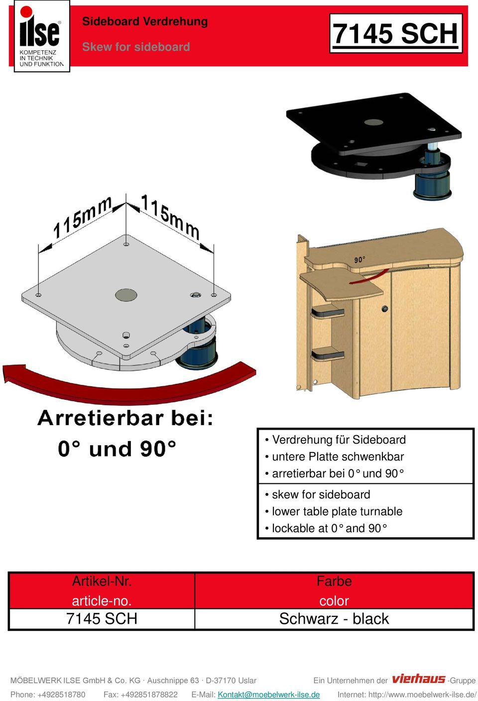 arretierbar bei 0 und 90 skew for sideboard lower