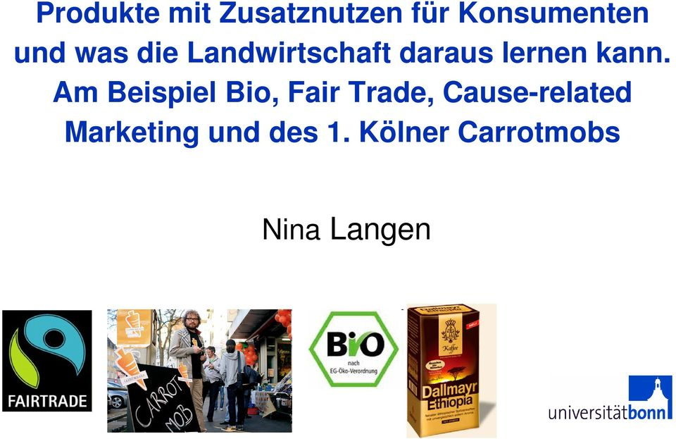 Am Beispiel Bio, Fair Trade, Cause-related