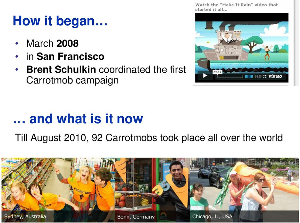 Carrotmob campaign and what is it now Till