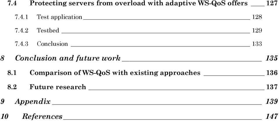 1 Comparison of WS-QoS with existing approaches 136 8.