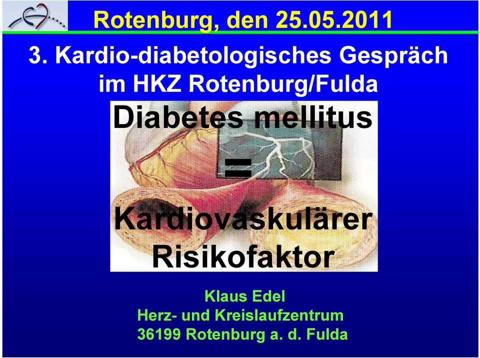 Rotenburg/Fulda Diabetes mellitus =