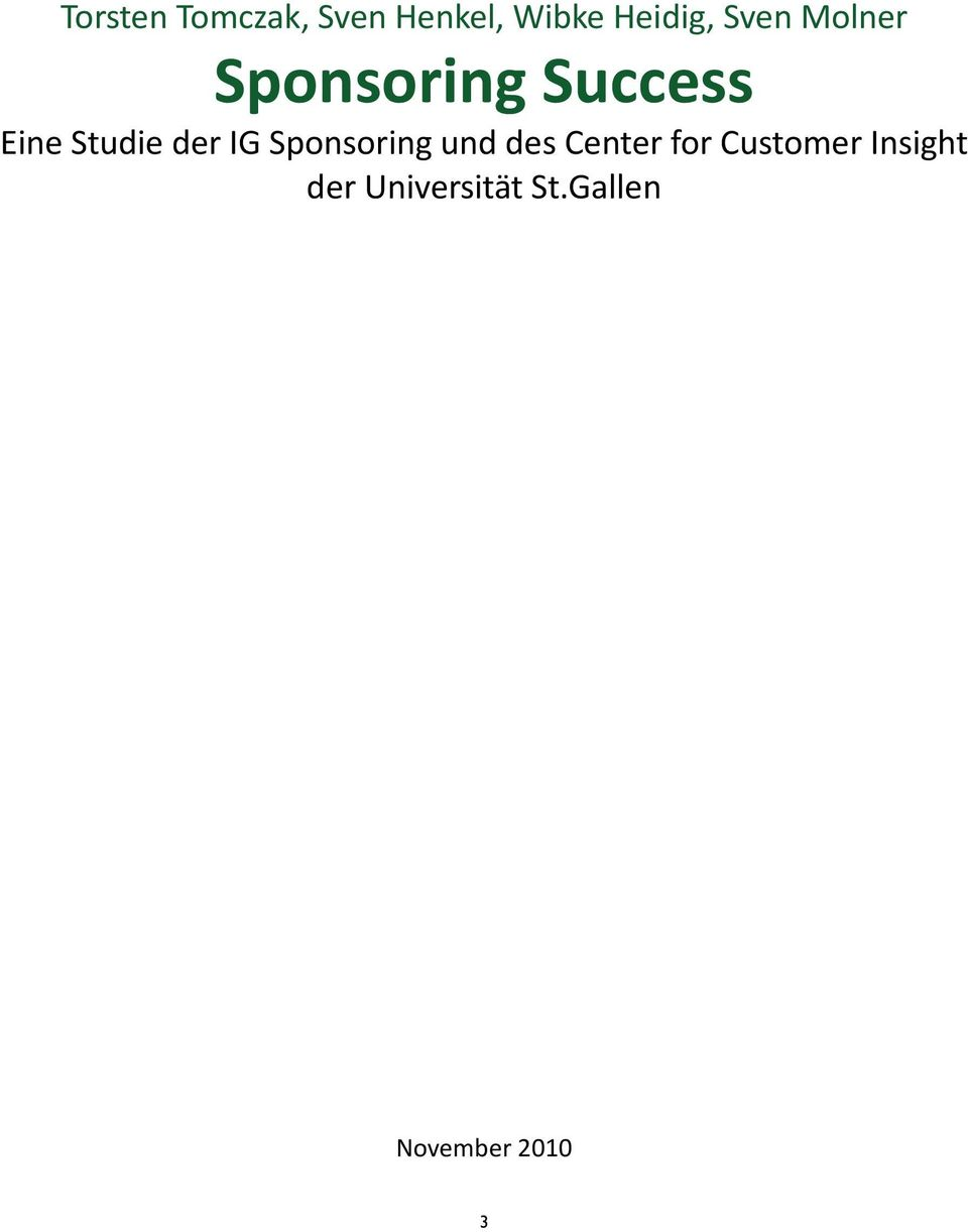 der IG Sponsoring und des Center for Customer