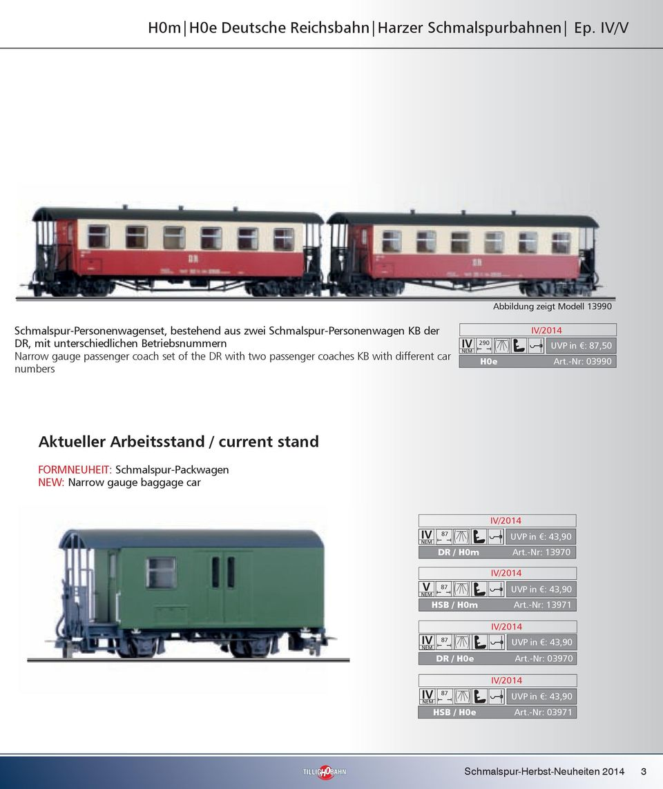 Betriebsnummern Narrow gauge passenger coach set of the DR with two passenger coaches KB with different car numbers 290 UVP in : 87,50 H0e Art.