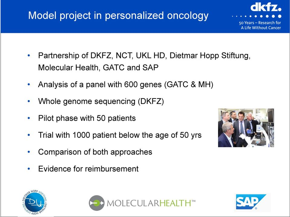(GATC & MH) Whole genome sequencing (DKFZ) Pilot phase with 50 patients Trial with