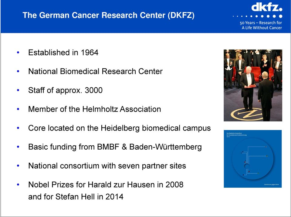 3000 Member of the Helmholtz Association Core located on the Heidelberg biomedical campus