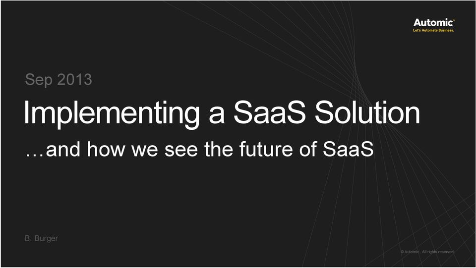see the future of SaaS B.