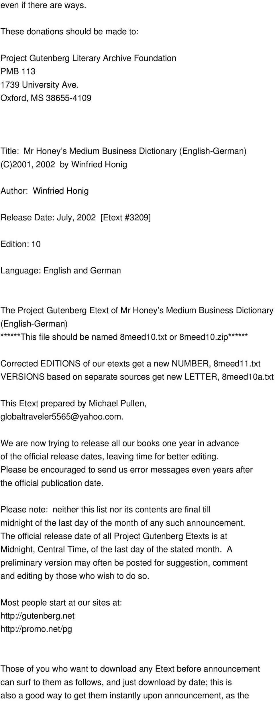 English and German The Project Gutenberg Etext of Mr Honey s Medium Business Dictionary (English-German) ******This file should be named 8meed10.txt or 8meed10.