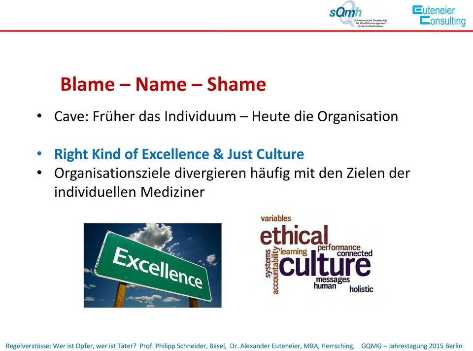Excellence & Just Culture Organisationsziele