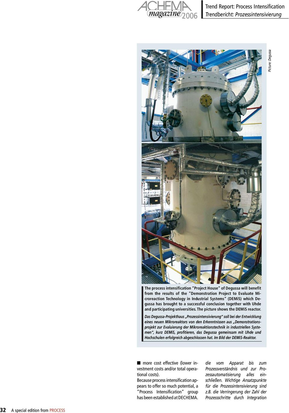 The picture shows the DEMiS reactor.