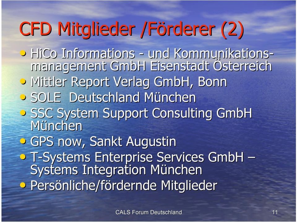 München SSC System Support Consulting GmbH München GPS now, Sankt Augustin