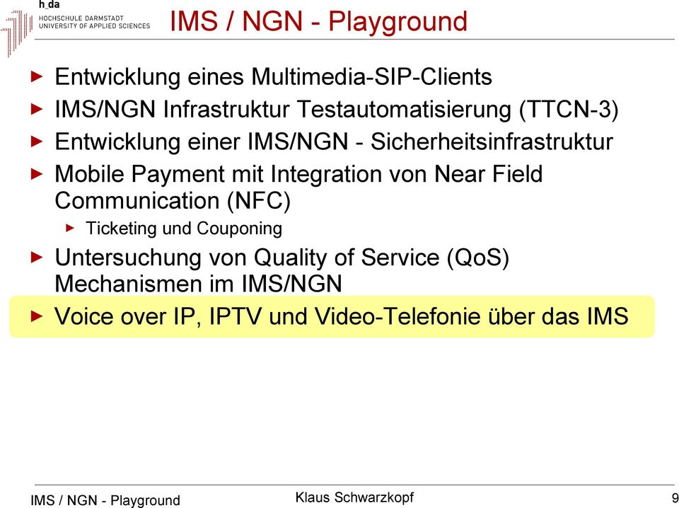 mit Integration von Near Field Communication (NFC) Ticketing und Couponing Untersuchung von Quality