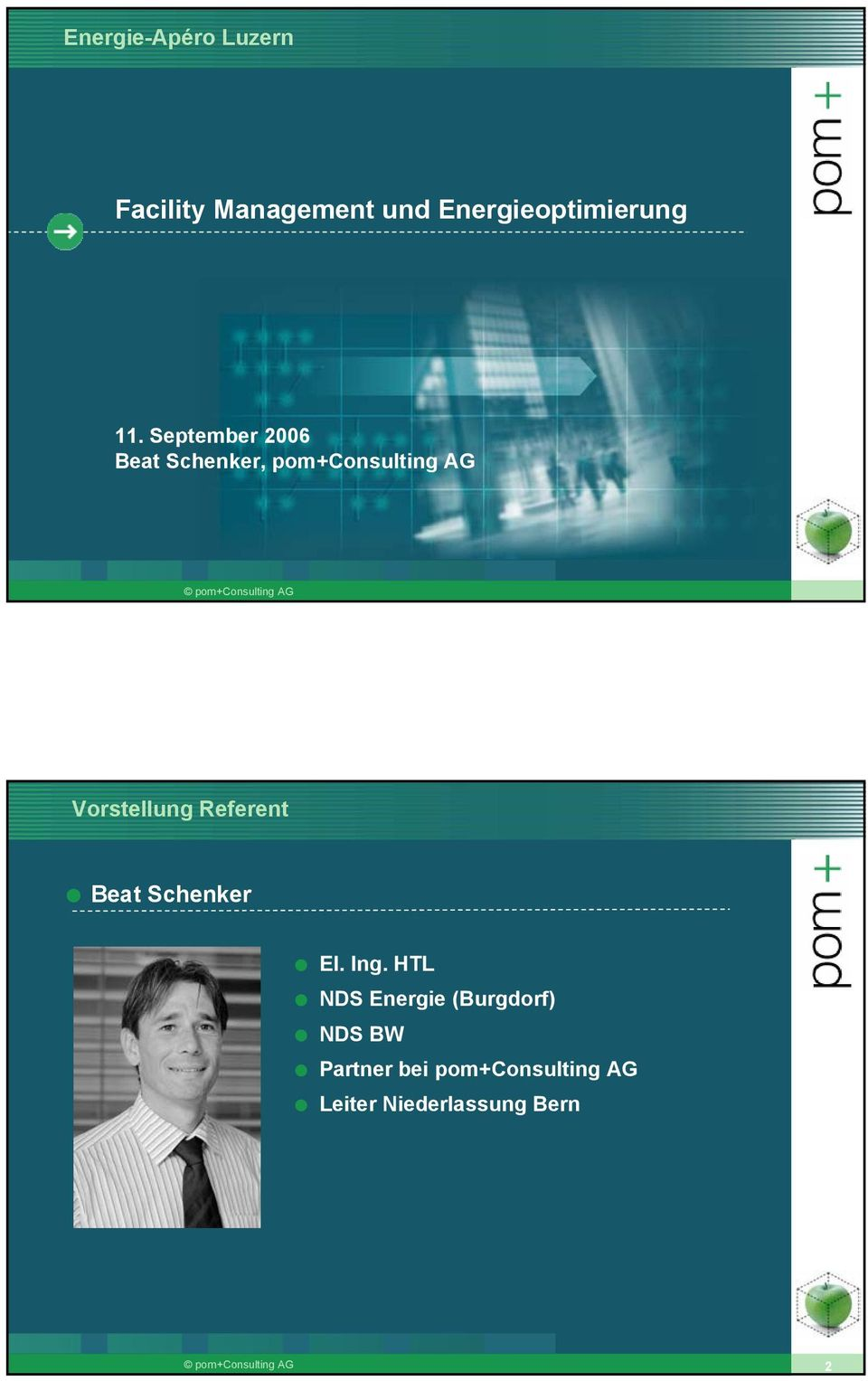 September 2006 Beat Schenker, pomconsulting AG Vorstellung