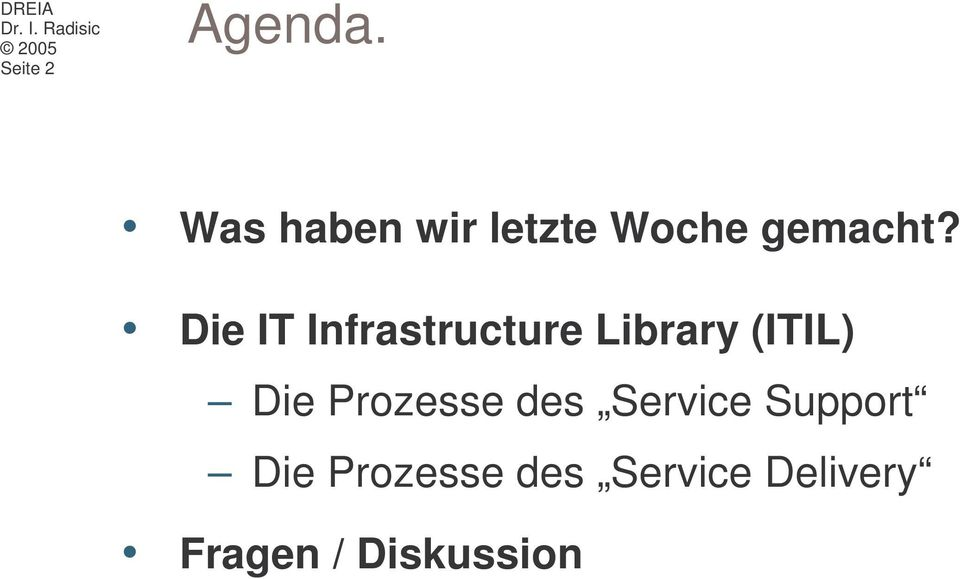 Die IT Infrastructure Library (ITIL) Die