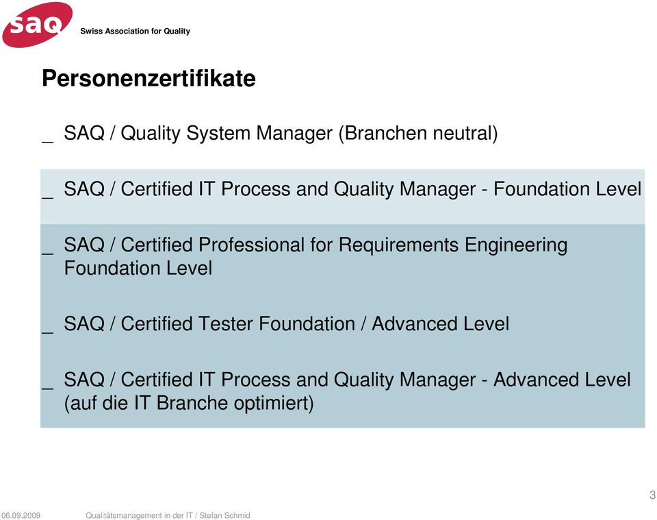 Requirements Engineering Foundation Level _ SAQ / Certified Tester Foundation / Advanced