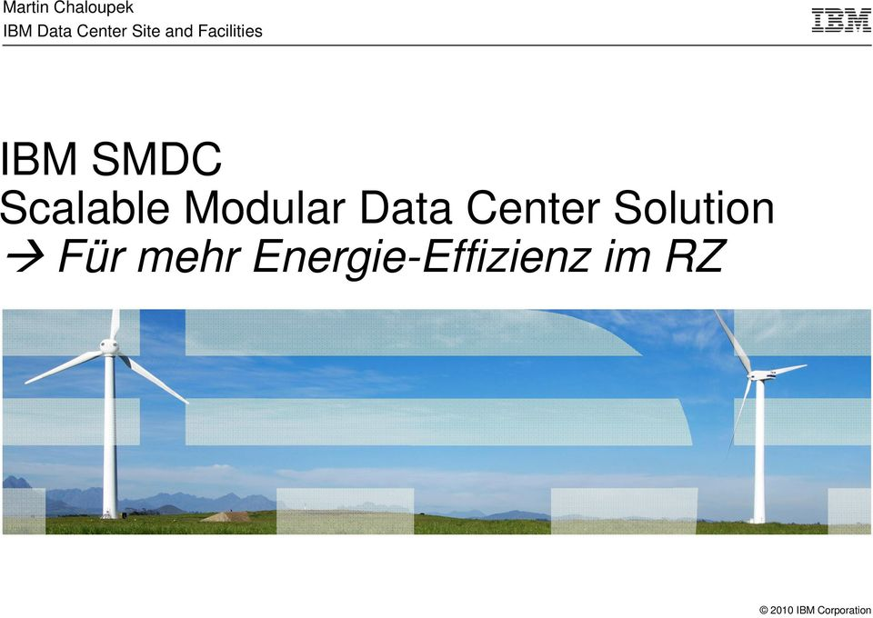 Scalable Modular Data Center
