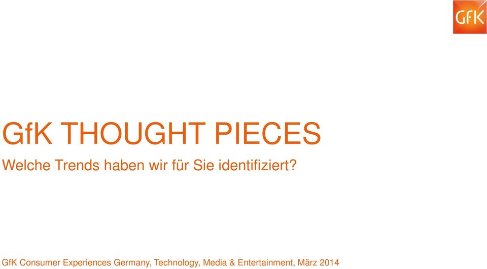 GfK Consumer Experiences Germany,