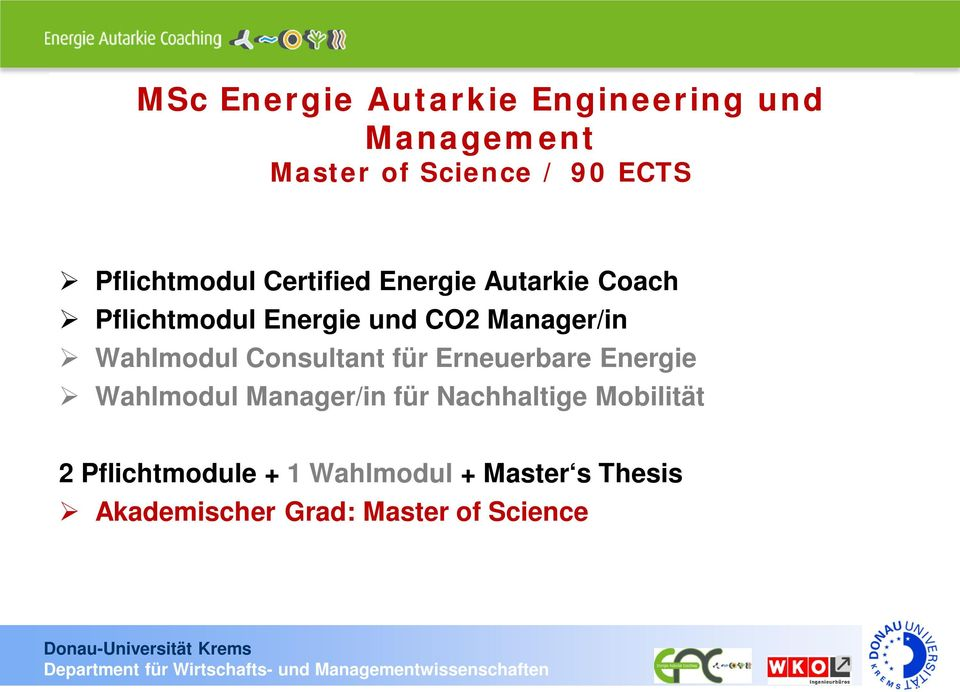 Manager/in Wahlmodul Consultant für Erneuerbare Energie Wahlmodul Manager/in für
