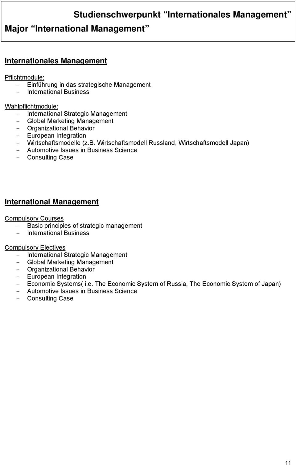 l Marketing Management - Organizational Behavior - European Integration - Wirtschaftsmodelle (z.b.