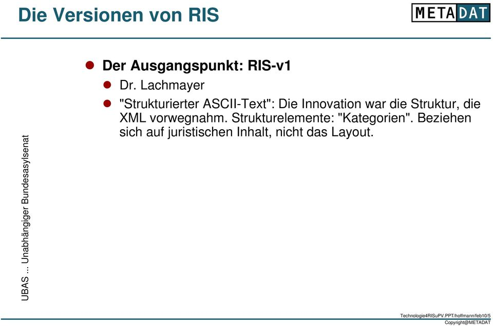 "Lachmayer ""Strukturierter ASCII-Text"": Die Innovation war die Struktur, die"