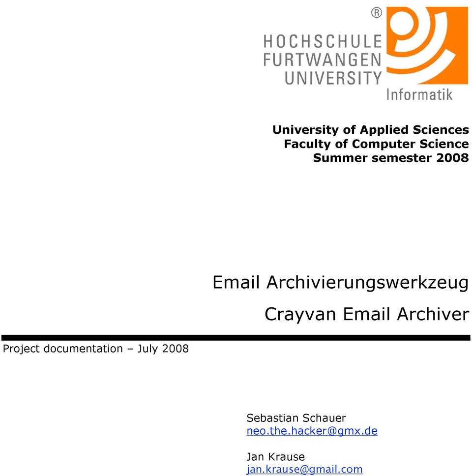 Email Archiver Project documentation July 2008 Sebastian
