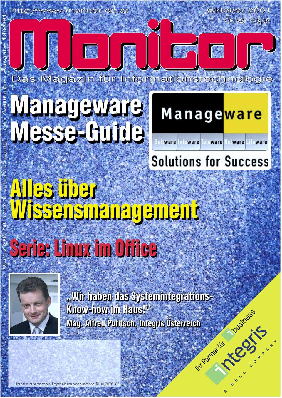 at Oktober 2001 ÖS S 42,- 3,05 Das Magazin für Informationstechnologie Manageware Messe-Guide Alles über