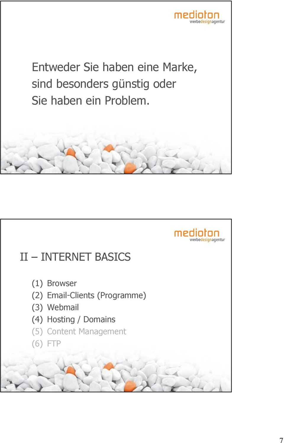 II INTERNET BASICS (1) Browser (2) Email-Clients