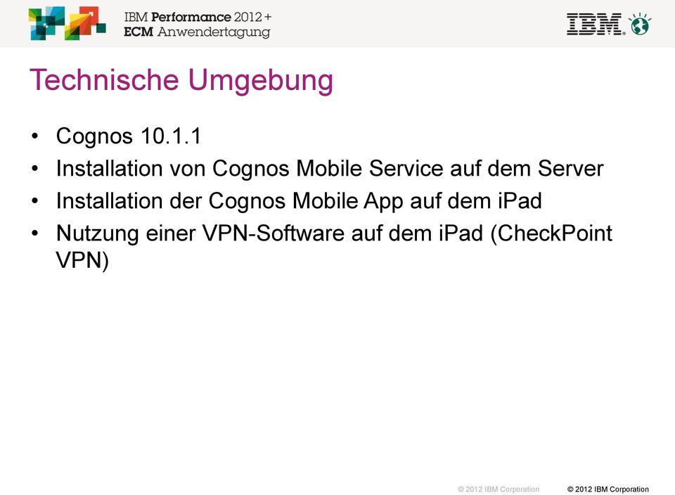 dem Server Installation der Cognos Mobile App