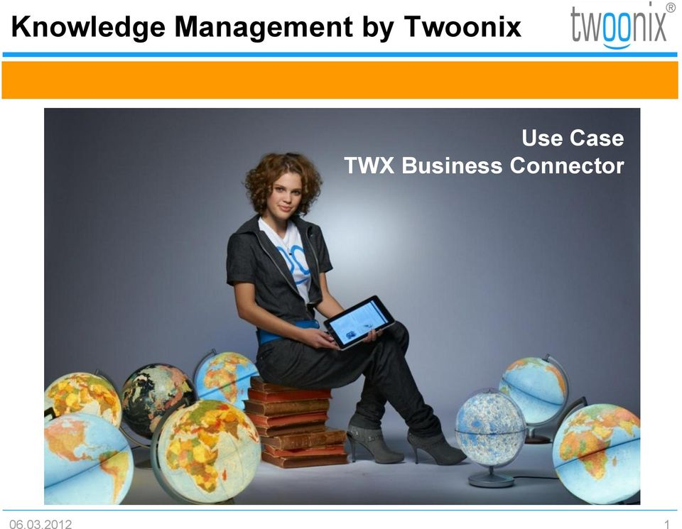 Twoonix Use Case