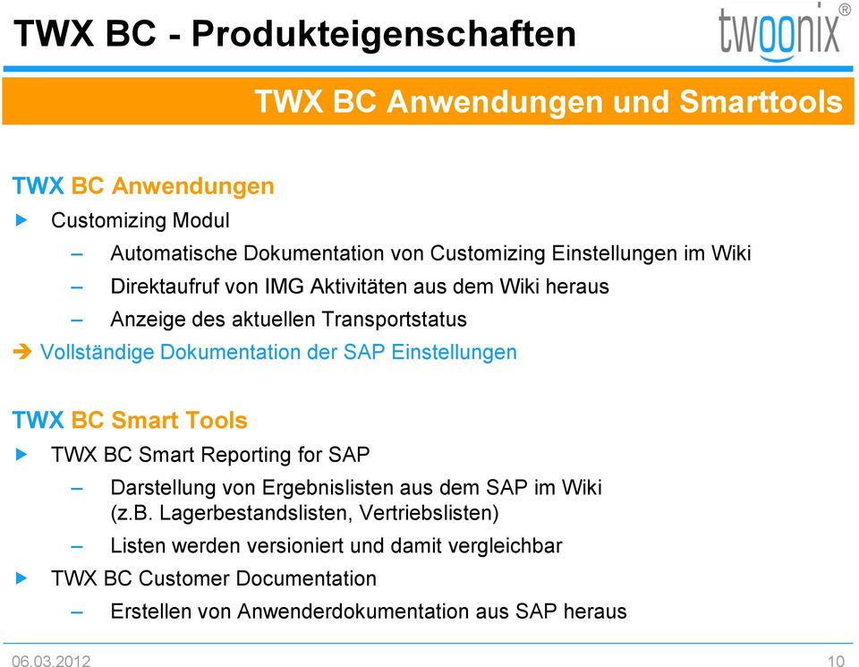 Einstellungen TWX BC Smart Tools TWX BC Smart Reporting for SAP Darstellung von Ergebn