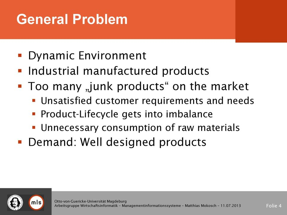 requirements and needs Product-Lifecycle gets into imbalance