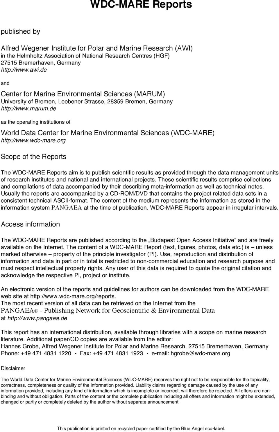 de as the operating institutions of World Data Center for Marine Environmental Sciences (WDC-MARE) http://www.wdc-mare.