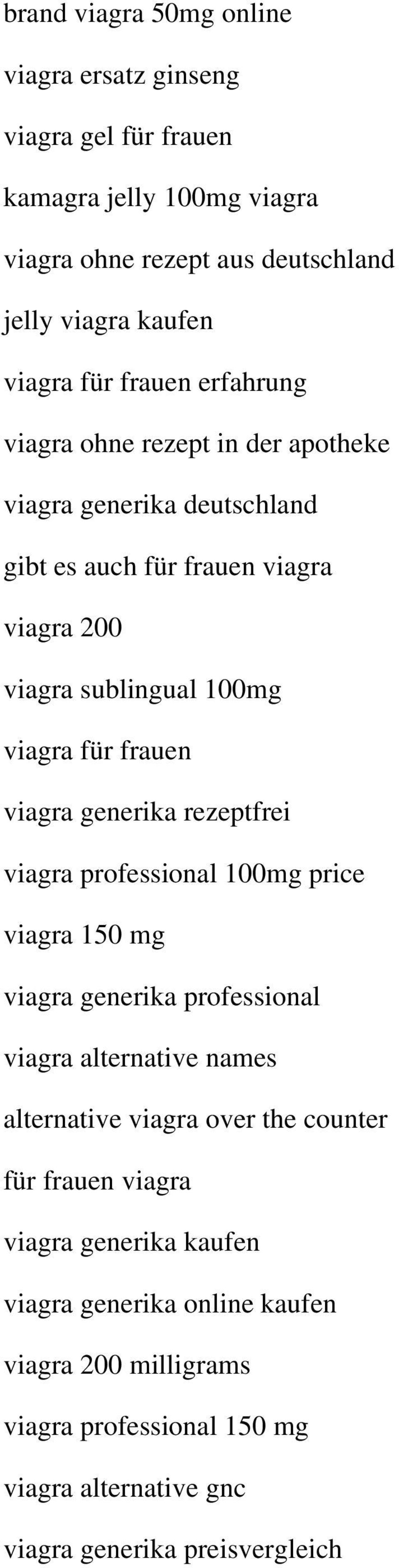 viagra generika rezeptfrei viagra professional 100mg price viagra 150 mg viagra generika professional viagra alternative names alternative viagra over the counter