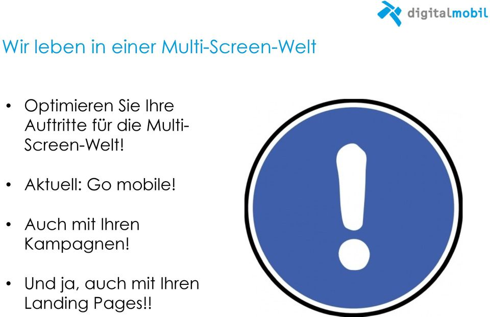 Screen-Welt! Aktuell: Go mobile!