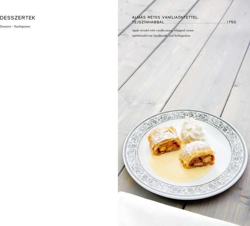 ..1750 Apple strudel with vanilla sauce,