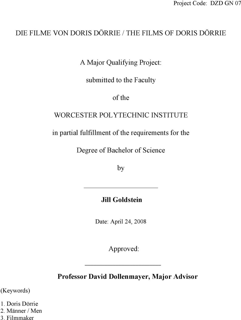 the requirements for the Degree of Bachelor of Science by Jill Goldstein Date: April 24, 2008