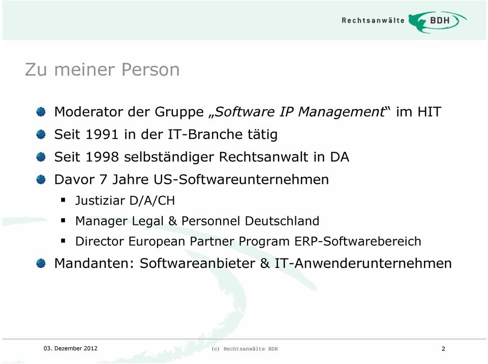 US-Softwareunternehmen Justiziar D/A/CH Manager Legal & Personnel Deutschland Director