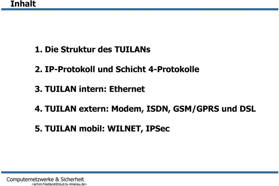 TUILAN intern: Ethernet 4.
