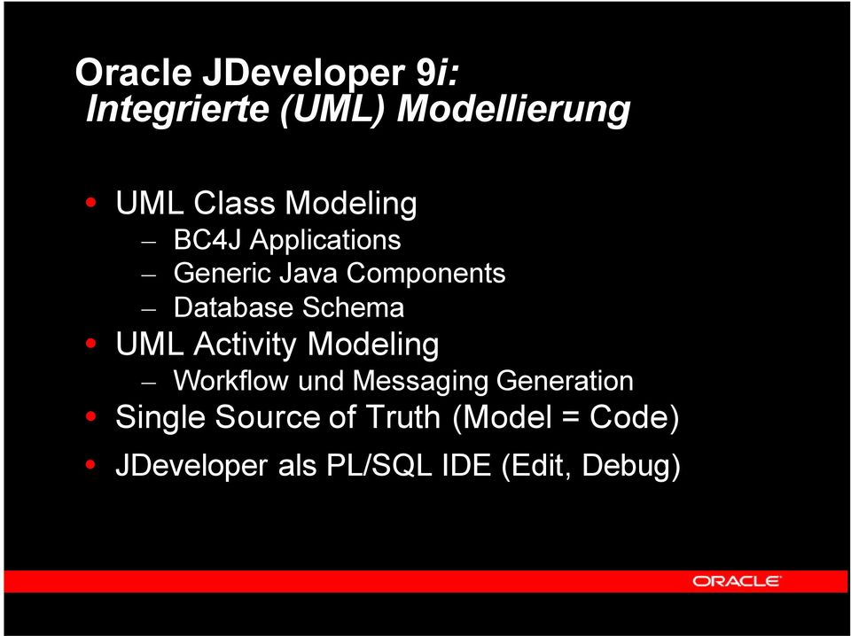 Schema UML Activity Modeling Workflow und Messaging Generation