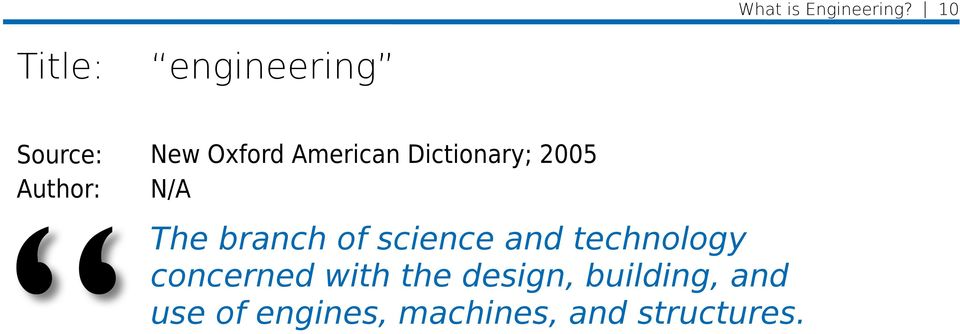American Dictionary; 2005 N/A The branch of science