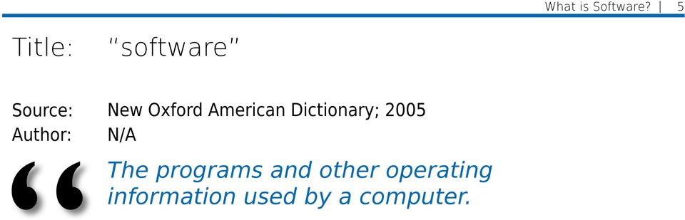 Oxford American Dictionary; 2005 N/A