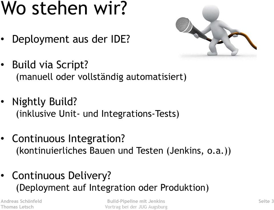 (inklusive Unit- und Integrations-Tests) Continuous Integration?