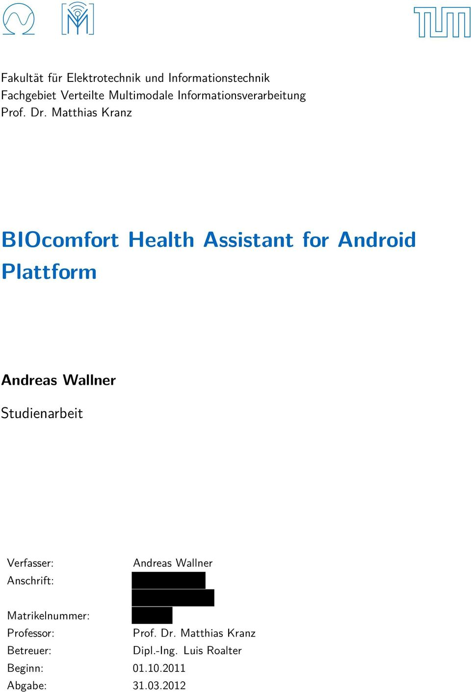 Matthias Kranz BIOcomfort Health Assistant for Android Plattform Andreas Wallner