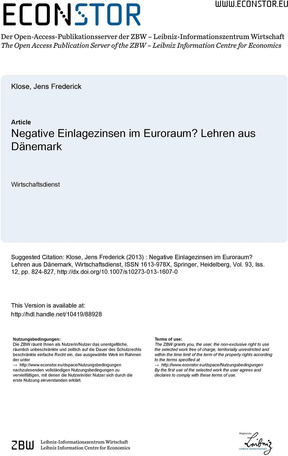 eu Der Open-Access-Publiktionsserver der ZBW Leibniz-Informtionszentrum Wirtschft The Open Access Publiction Server of the ZBW Leibniz Informtion Centre for Economics Klose, Jens Frederick Article