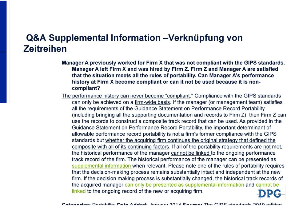 "Can Manager A's performance history at Firm X become compliant or can it not be used because it is noncompliant? The performance history can never become ""compliant."