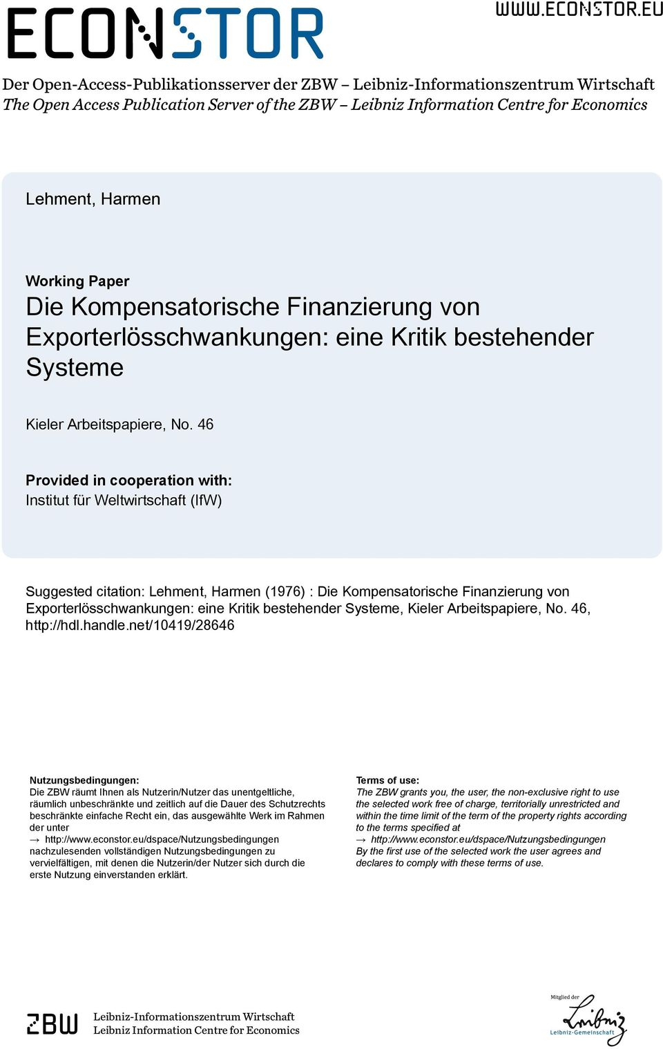 eu Der Open-Access-Publikationsserver der ZBW Leibniz-Informationszentrum Wirtschaft The Open Access Publication Server of the ZBW Leibniz Information Centre for Economics Lehment, Harmen Working