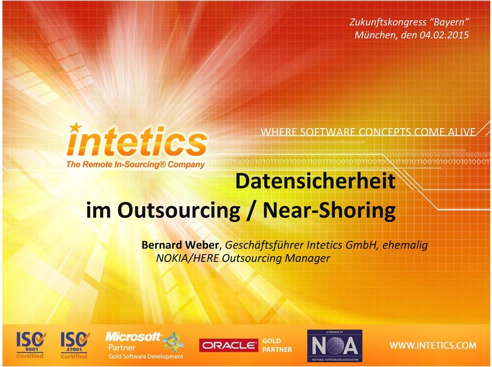 Datensicherheit im Outsourcing / Near Shoring Bernard
